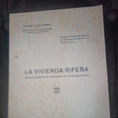 Libros antiguos: LA VIVIENDA RIFEÑA. BLANCO DE IZAGA, E. (CAPITÁN). MELILLA, 1930. Lote 245905290