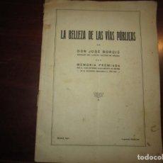 Libros antiguos: LA BELLEZA DE LAS VIAS PUBLICAS JOSE BORDIU 1927 MADRID DEDICADA. Lote 246597695