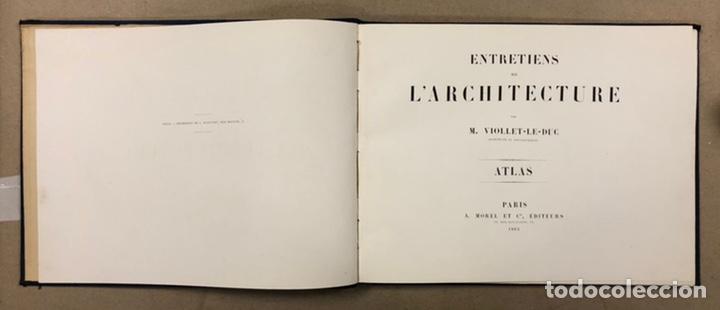 """ENTRETIENS SUR L'ARCHITECTURE """"ATLAS"""". M. VIOLLET LE DUC. A. MOREL ET CIE EDITEURS 1863. (Libros Antiguos, Raros y Curiosos - Bellas artes, ocio y coleccion - Arquitectura)"""