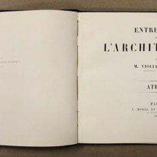 """Libros antiguos: ENTRETIENS SUR L'ARCHITECTURE """"ATLAS"""". M. VIOLLET LE DUC. A. MOREL ET CIE EDITEURS 1863.. Lote 248056065"""