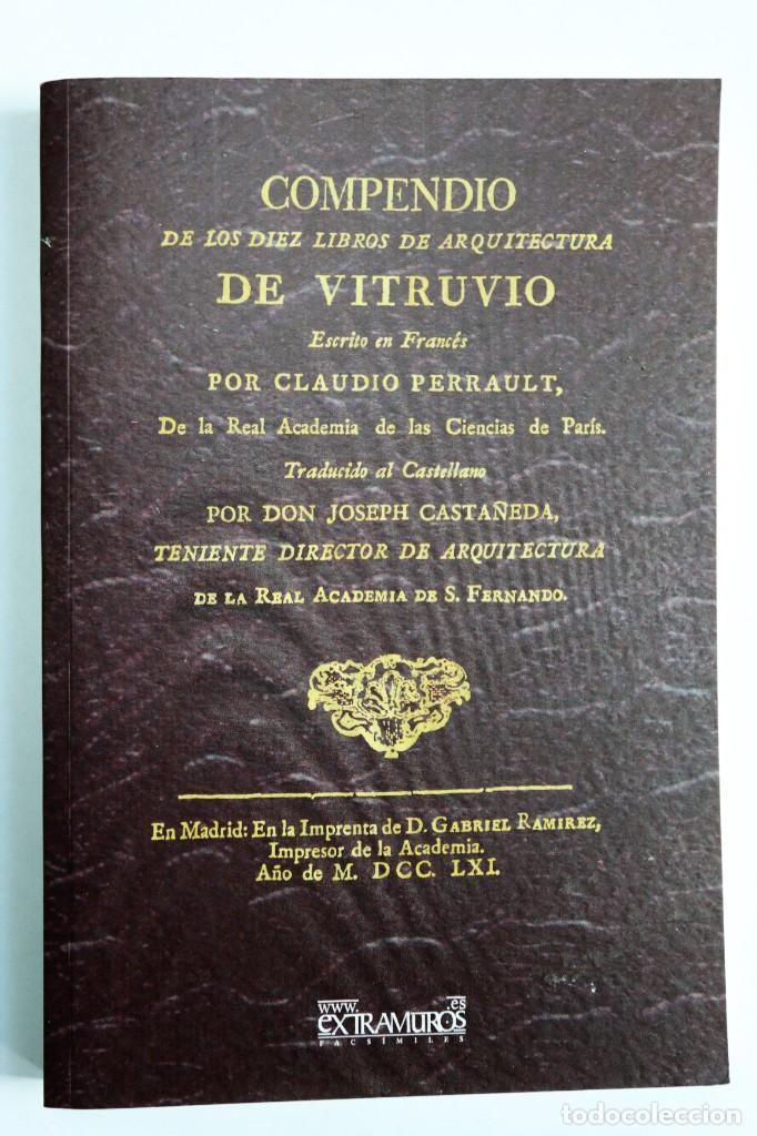 COMPENDIO DE LOS DIEZ LIBROS DE ARQUITECTURA DE VITRUVIO, CLAUDIO PERRAULT. LÁMINAS. ED. DE 1761 (Libros Antiguos, Raros y Curiosos - Bellas artes, ocio y coleccion - Arquitectura)