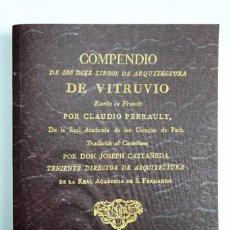 Libros antiguos: COMPENDIO DE LOS DIEZ LIBROS DE ARQUITECTURA DE VITRUVIO, CLAUDIO PERRAULT. LÁMINAS. ED. DE 1761. Lote 251807045