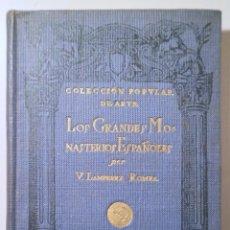 Libros antiguos: LAMPEREZ ROMEA, V. - LOS GRANDES MONASTERIOS ESPAÑOLES - MADRID 1920 - CON 31 GRABADOS. Lote 251846580