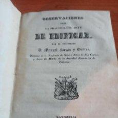 Libros antiguos: LA PRACTICA DEL ARTE DE EDIFICAR DE MANUEL FORNES Y GURREA 1ª EDICCION 1841 IMPRENTA DE CABRERIZO. Lote 252610755