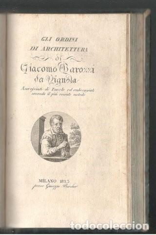 Libros antiguos: VITRUVIO (LARCHITETTURA GENERALE, 1794) Y VIGNOLA (GLI ORDINI DI ARCHITETTURA, 1823) - Foto 4 - 43216007