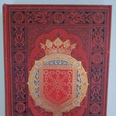 Libros antiguos: ESPAÑA. SUS MONUMENTOS Y ARTES. NAVARRA Y LOGROÑO II. Lote 254567675