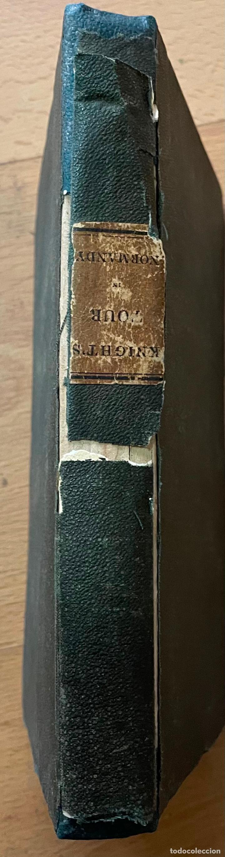 Libros antiguos: AN ARCHITECTURAL TOUR IN NORMANDY, Henry Gally Knight, 1836 - Foto 3 - 255923190