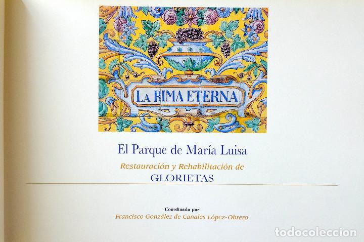 Libros antiguos: EL PARQUE DE MARIA LUISA.RESTAURACION Y REHABILITACION DE GLORIETAS.Coordina Francisco González - Foto 2 - 257737665
