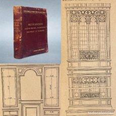 Libros antiguos: 1898 - MENUISERIE, SERRURERIE, PLOMBERIE, PEINTURE ET VITRERIE - FABRICACIÓN DE VIDRIERAS - USO DEL. Lote 259766535
