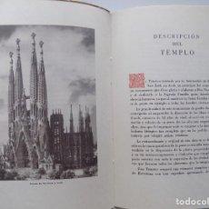 Libros antiguos: LIBRERIA GHOTICA. EL TEMPLO EXPIATORIO DE LA SAGRADA FAMILIA.1947. FOLIO. ILUSTRADO. PRIMERA EDICIÓN. Lote 259927255