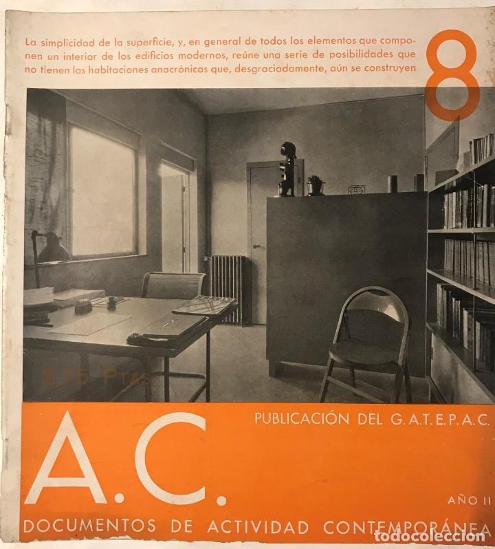 AC 8 - 1932 PUBLICACIÓN DEL GATEPAC - DOCUMENTOS DE ACTIVIDAD CONTEMPORÁNEA (Libros Antiguos, Raros y Curiosos - Bellas artes, ocio y coleccion - Arquitectura)