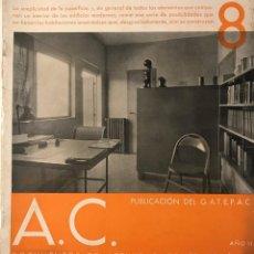 Libros antiguos: AC 8 - 1932 PUBLICACIÓN DEL GATEPAC - DOCUMENTOS DE ACTIVIDAD CONTEMPORÁNEA. Lote 260405845
