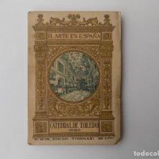 Libros antiguos: LIBRERIA GHOTICA. CATEDRAL DE TOLEDO. MUSEO. EL ARTE EN ESPAÑA. 1940. MUY ILUSTRADO.. Lote 261287770