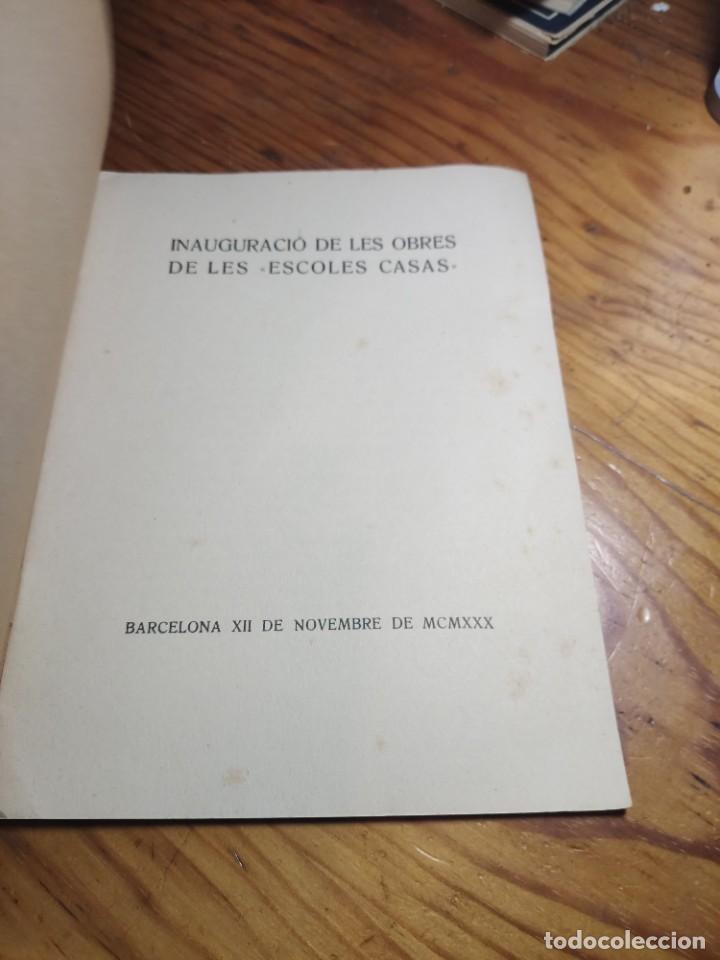 """Libros antiguos: Inauguració de les obres de les """"Escoles Casas"""". Barcelona, XII de Novembre de MCMXXX. - Foto 2 - 262825375"""