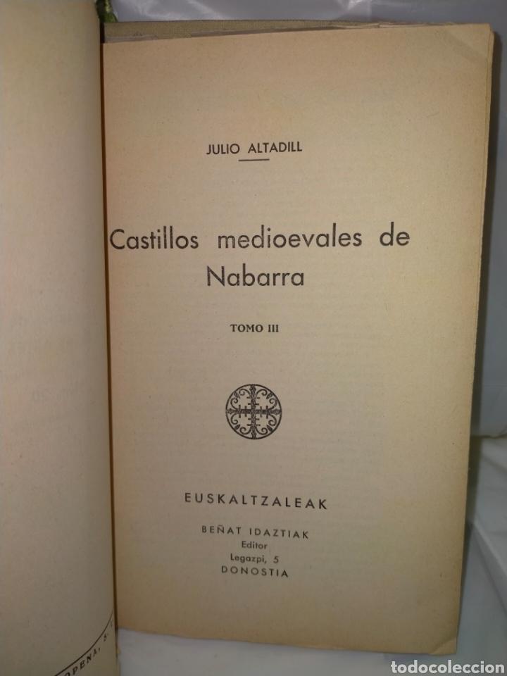 Libros antiguos: JULIO ALTADILL. CASTILLOS MEDIOEVALES DE NAVARRA(1934/1936). 3 TOMOS .EDITORIAL ITXAROPENA - Foto 17 - 262978230