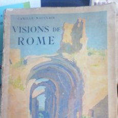 Libros antiguos: VISIONS DE ROME, CAMILLE MAUCLAIR. ACUARELAS MARCEL PRUDHOMME.ALPINA.1939. IN 4º .MATOR RUSTICA IL. Lote 263253900
