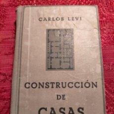 Libros antiguos: CONSTRUCCION DE CASAS POR EL INGENIERO CARLOS LEVI 1924. Lote 263556690