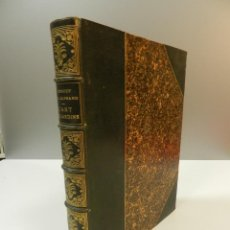 Libros antiguos: 1900 L'ARTS DES JARDINS - PARCS PROMENADES ETUDE HISTORIQUE - ALPHAND A & LE BARON ERNOUF EN FRANCÉS. Lote 264174204