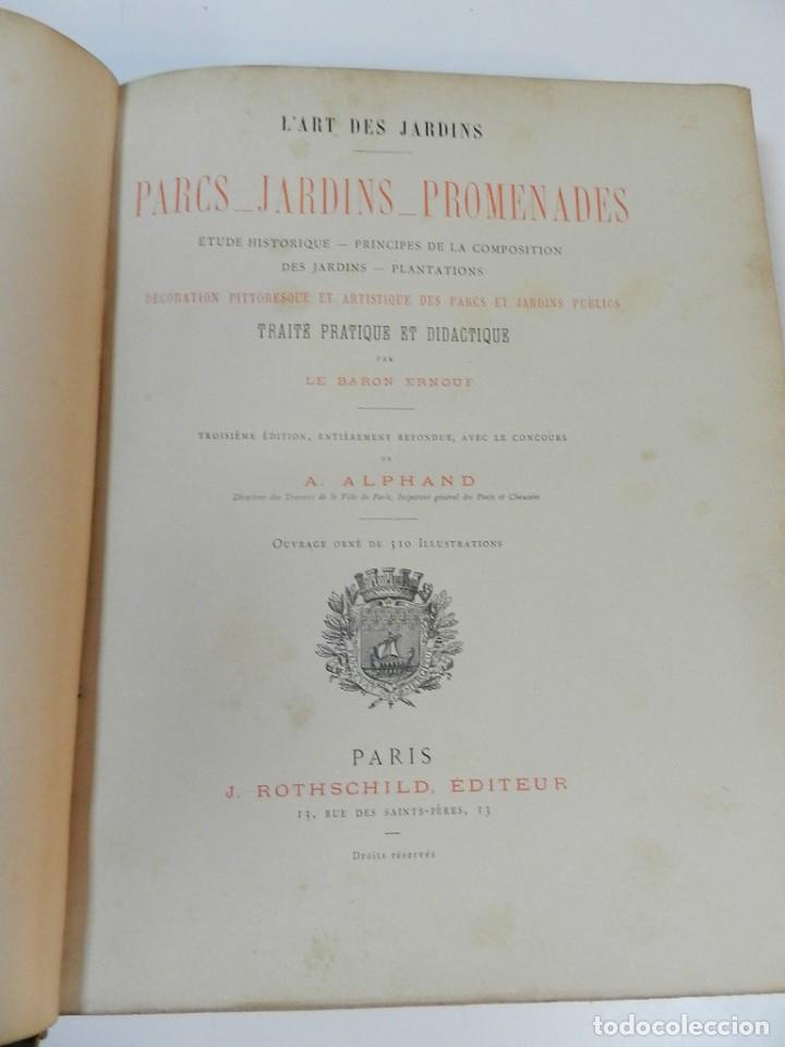 Libros antiguos: 1900 LARTS DES JARDINS - PARCS PROMENADES ETUDE HISTORIQUE - ALPHAND A & LE BARON ERNOUF EN FRANCÉS - Foto 9 - 264174204