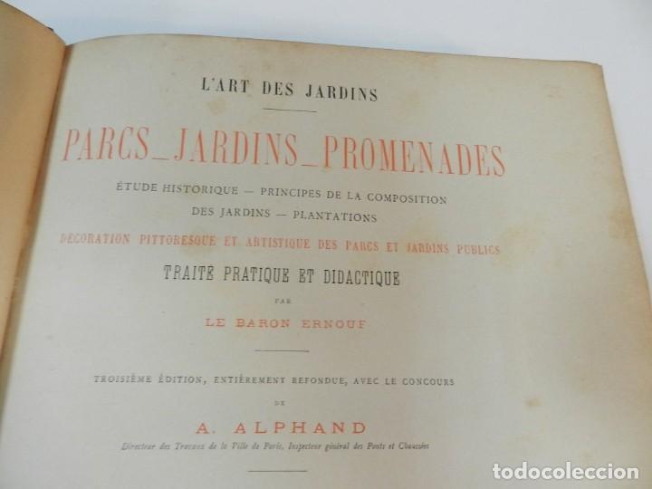 Libros antiguos: 1900 LARTS DES JARDINS - PARCS PROMENADES ETUDE HISTORIQUE - ALPHAND A & LE BARON ERNOUF EN FRANCÉS - Foto 3 - 264174204