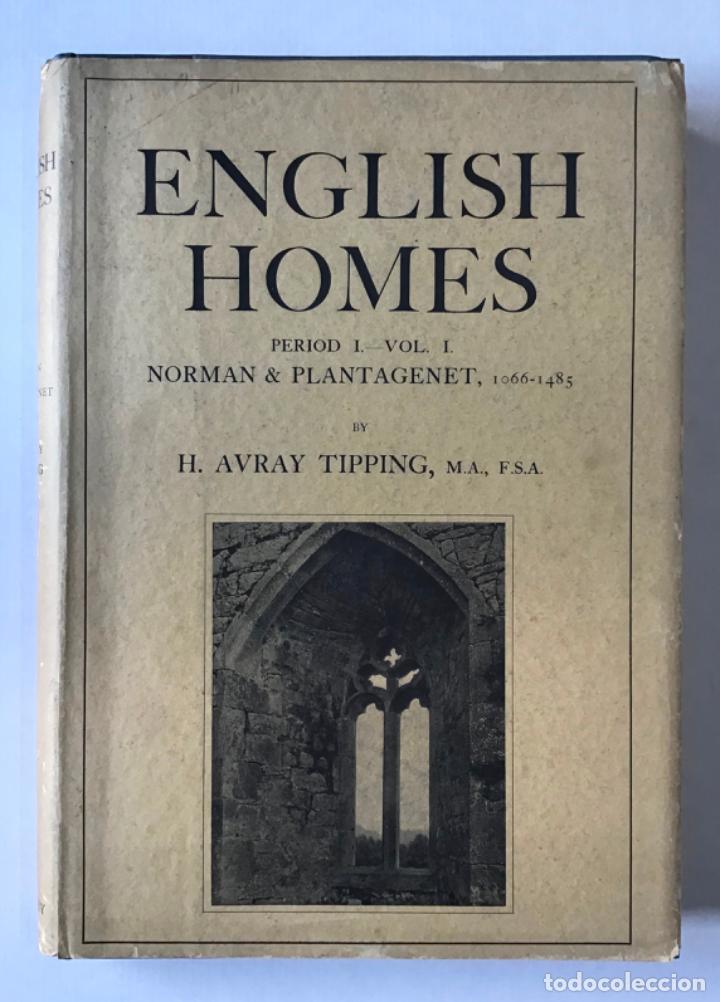 ENGLISH HOMES. PERIOD I. VOL. I. NORMAN & PLANTAGENET, 1066-1485. - AVRAY TIPPING, H. (Libros Antiguos, Raros y Curiosos - Bellas artes, ocio y coleccion - Arquitectura)