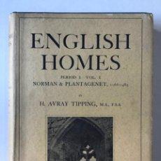 Libros antiguos: ENGLISH HOMES. PERIOD I. VOL. I. NORMAN & PLANTAGENET, 1066-1485. - AVRAY TIPPING, H.. Lote 268284804