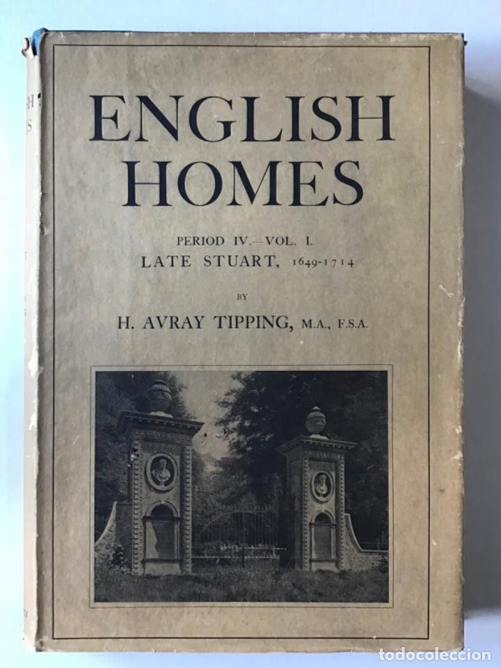 ENGLISH HOMES. PERIOD IV. VOL. I. LATE STUART, 1649-1714. - AVRAY TIPPING, H. (Libros Antiguos, Raros y Curiosos - Bellas artes, ocio y coleccion - Arquitectura)