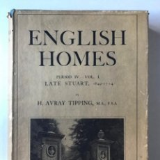 Libros antiguos: ENGLISH HOMES. PERIOD IV. VOL. I. LATE STUART, 1649-1714. - AVRAY TIPPING, H.. Lote 268292764