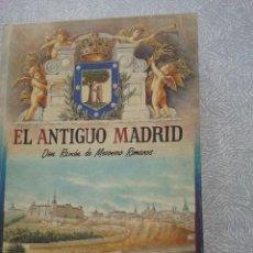 Libros antiguos: RAMÓN DE MESONERO ROMANOS EL ANTIGUO MADRID. Lote 268414884