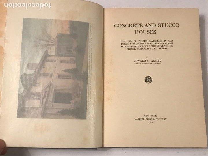 Libros antiguos: CONCRETE & STUCCO HOUSES. OSWALD C HERING . 1912 - Foto 2 - 268730034