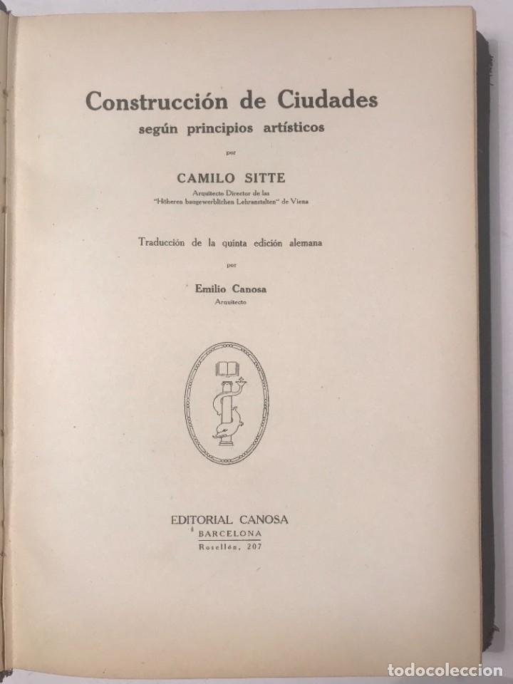 CONSTRUCCION DE CIUDADES SEGUN PRINCIPIOS ARTISTICOS CAMILO SITTE 1926 (Libros Antiguos, Raros y Curiosos - Bellas artes, ocio y coleccion - Arquitectura)