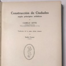 Libros antiguos: CONSTRUCCION DE CIUDADES SEGUN PRINCIPIOS ARTISTICOS CAMILO SITTE 1926. Lote 268753019