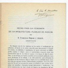 Libros antiguos: GEOGRAFÍA DE LA ARQUITECTURA MUDÉJAR EN ARAGÓN. FRANCISCO ÍÑIGUEZ Y ALMECH. Lote 268894049