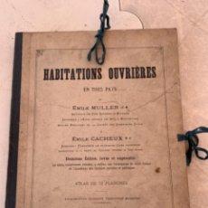 Libros antiguos: LES HABITATIONS OUVRIÈRES EN TOUS PAYS EMILE MULLER PARIS 1889 ARQUITECTURA. Lote 269454693