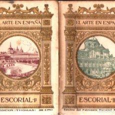 Libros antiguos: EL ARTE EN ESPAÑA : EL ESCORIAL (THOMAS, C. 1930) DOS TOMOS. Lote 270596708