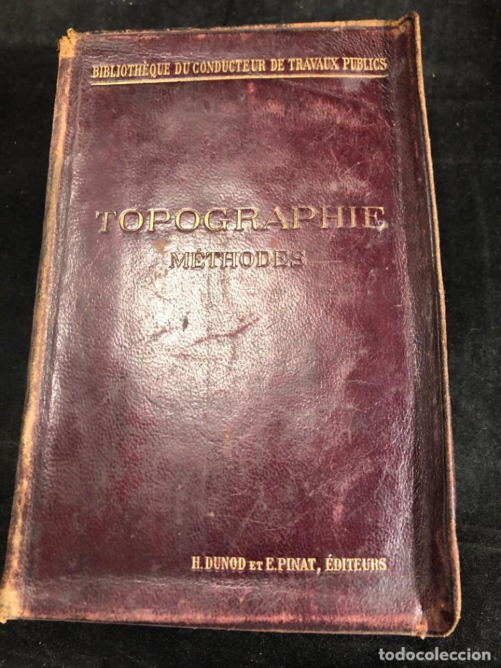 TOPOGRAPHIE EUGÈNE PREVOT. 1900 BIBLIOTHÈQUE DU CONDUCTEUR DE TRAVAUX PUBLICS. EN FRANCÉS (Libros Antiguos, Raros y Curiosos - Bellas artes, ocio y coleccion - Arquitectura)