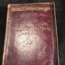 Libros antiguos: TOPOGRAPHIE EUGÈNE PREVOT. 1900 BIBLIOTHÈQUE DU CONDUCTEUR DE TRAVAUX PUBLICS. EN FRANCÉS. Lote 271002548