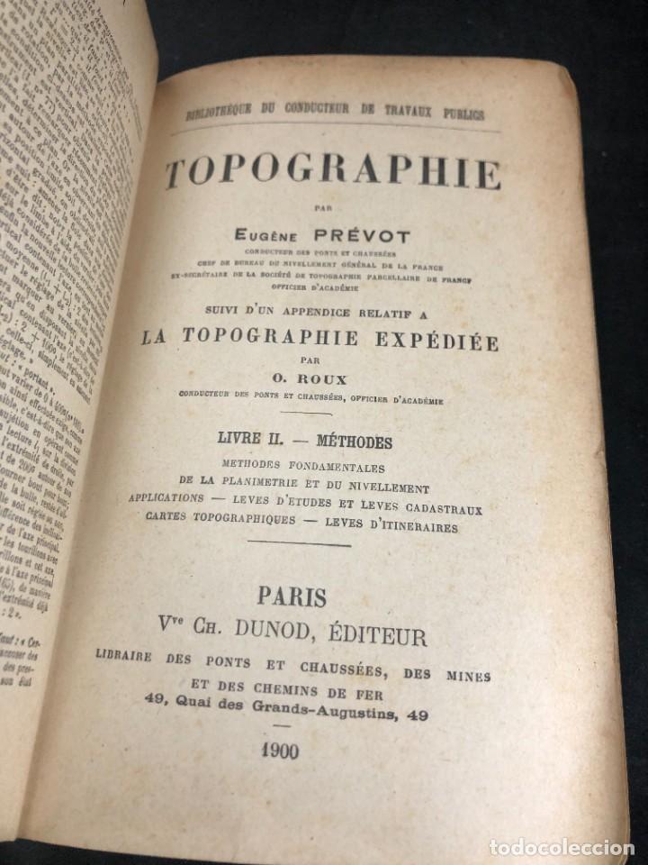 Libros antiguos: Topographie EUGÈNE PREVOT. 1900 Bibliothèque du Conducteur de Travaux Publics. en francés - Foto 3 - 271002548