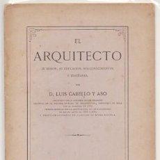 Libros antiguos: EL ARQUITECTO - CABELLO Y ADO, LUIS - A-FOLLETO-130. Lote 271661133
