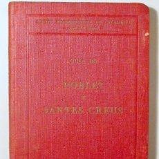 Libros antiguos: BLASI I VALLESPINOSA, FRANCESC - GUIA DESCRIPTIVA DELS MONESTIRS DE POBLET I SANTES CREUS - BARCELON. Lote 272420323