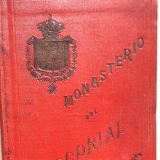 Livres anciens: REAL MONASTERIO DE SAN LORENZO DEL ESCORIAL GUÍA HISTÓRICO-DESCRIPTIVA, 1904. EXCEL. PRECIO. Lote 272955543