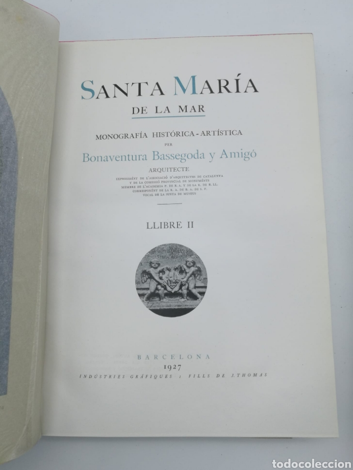 Libros antiguos: Santa Maria del Mar Barcelona monografia històrica 1925 - Foto 2 - 275079073