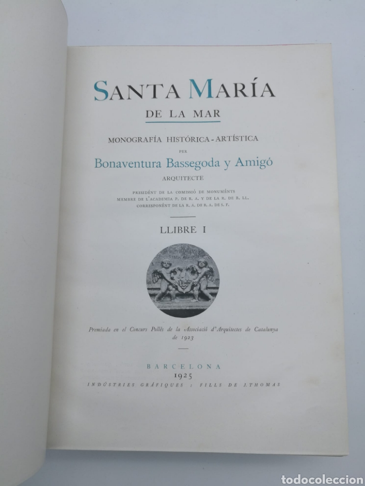 Libros antiguos: Santa Maria del Mar Barcelona monografia històrica 1925 - Foto 5 - 275079073