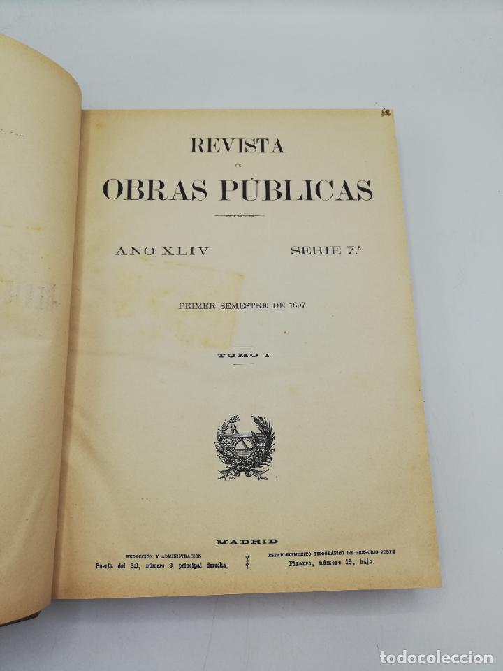 Libros antiguos: REVISTA DE OBRAS PUBLICAS. AÑO XLIV SERIE 7ª PRIMER Y SEGUNDO SEMESTRE. 1897. TOMO I Y II. VER FOTOS - Foto 5 - 275203048