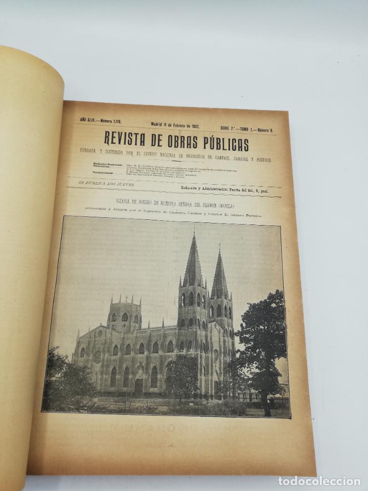 Libros antiguos: REVISTA DE OBRAS PUBLICAS. AÑO XLIV SERIE 7ª PRIMER Y SEGUNDO SEMESTRE. 1897. TOMO I Y II. VER FOTOS - Foto 17 - 275203048