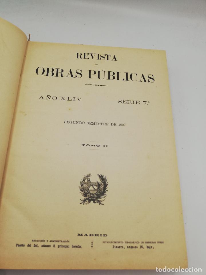 Libros antiguos: REVISTA DE OBRAS PUBLICAS. AÑO XLIV SERIE 7ª PRIMER Y SEGUNDO SEMESTRE. 1897. TOMO I Y II. VER FOTOS - Foto 39 - 275203048