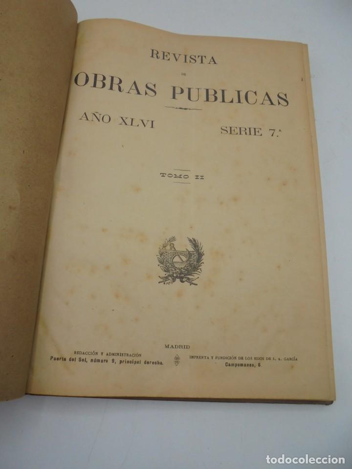 Libros antiguos: REVISTA DE OBRAS PUBLICAS. AÑO XLVI SERIE 7ª. AÑO COMPLETO. 1899. TOMO I Y II. VER FOTOS - Foto 74 - 275226183