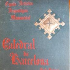 Libros antiguos: LA CATEDRAL DE BARCELONA. Lote 275322073