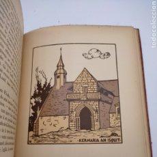 Libros antiguos: VIEILLES CHAPELLES BRETAGNE POR ALBERT MORANCE SÓLO 100 EJEMPLARES. Lote 275500058