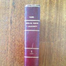 Libros antiguos: MANUAL DEL INGENIERO Y ARQUITECTO. NICOLÁS VALDÉS. 1870. TOMO 2. Lote 275853743